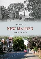 New Malden Through Time