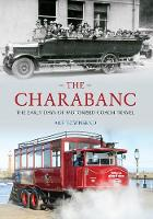 The Charabanc: The Early Days of...