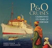 P&O Cruises: Celebrating 175 Years of...