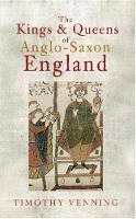 The Kings & Queens of Anglo-Saxon...