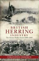 The British Herring Industry: The...