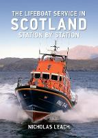 The Lifeboat Service in Scotland:...