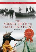 The Solway Firth to Hartland Point:...
