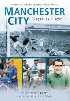Manchester City: Player by Player