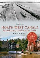North West Canals Through Time:...