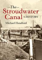 The Stroudwater Canal: A History