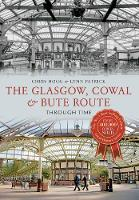 The Glasgow, Cowal & Bute Route...