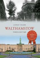 Walthamstow Through Time