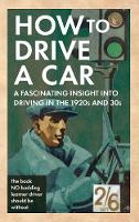 How to Drive a Car: A Fascinating...