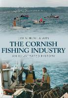 The Cornish Fishing Industry: An...
