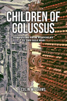 The Children of Colossus: Computing...