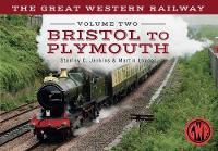 The Great Western Railway Bristol to...