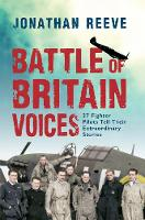 Battle of Britain Voices: 37 Fighter...