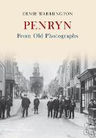 Penryn from Old Photographs