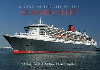 A Year in the Life of the Cunard Fleet