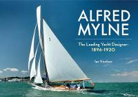 Alfred Mylne the Leading Yacht...