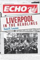 Liverpool in the Headlines