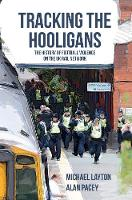 Tracking the Hooligans: The History ...