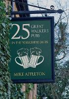 25 Great Walkers' Pubs in the...