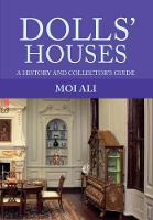 Dolls' Houses: A History and...