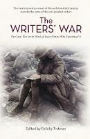 The Writers' War: The Great War in ...