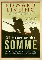 24 Hours on the Somme: My Experiences...