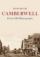 Camberwell From Old Photographs