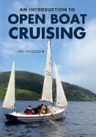 An Introduction to Open Boat Cruising