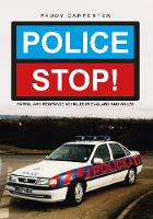 Police Stop!: Patrol and Response...