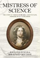 Mistress of Science: The Story of the...