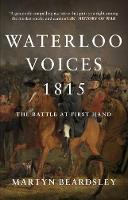 Waterloo Voices 1815: The Battle at...