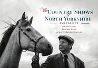 The Country Shows of North Yorkshire