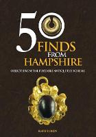 50 Finds from Hampshire: Objects from...