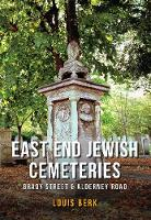East End Jewish Cemeteries: Brady...