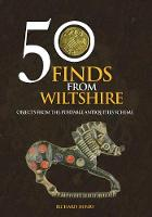 50 Finds from Wiltshire: Objects from...