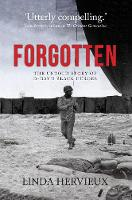 Forgotten: The Untold Story of ...