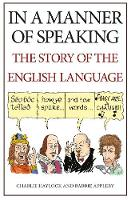 In a Manner of Speaking: The Story of...