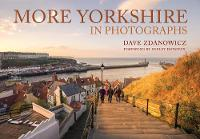 More Yorkshire in Photographs
