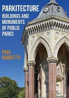 Parkitecture: Buildings and Monuments...