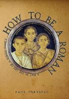 How to be a Roman: A Day in the Life...