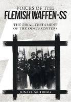 Voices of the Flemish Waffen-SS: The...