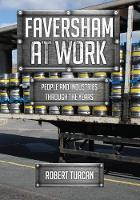 Faversham At Work: People and...