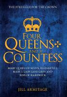 Four Queens and a Countess: Mary ...
