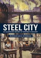 Steel City: An Illustrated History of...