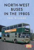 North-West Buses in the 1980s