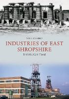 Industries of East Shropshire Through...