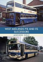 West Midlands PTE and Its Successors