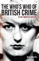 The Who's Who of British Crime: In ...