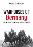 Warhorses of Germany: The Myth of the...