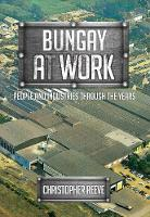 Bungay at Work: People and Industries...